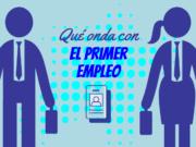 primer empleo en México