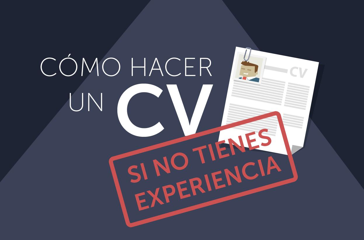 Cómo hacer un currículum sin experiencia laboral? | Profesionistas