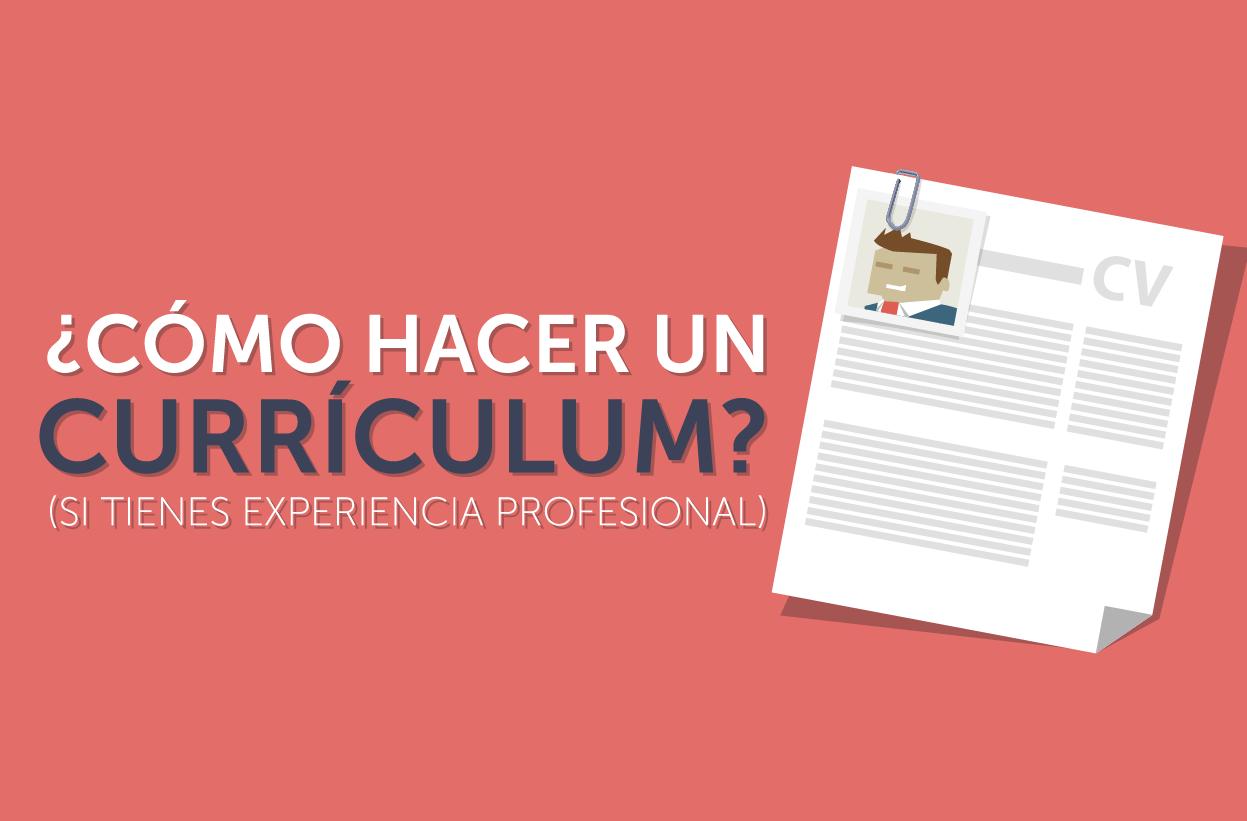 Cómo hacer un currículum? (con experiencia profesional) | Profesionistas