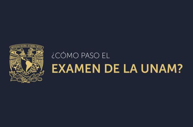 examen de admisión de la UNAM,