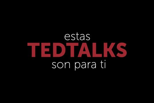 Ted Talks para profesionales