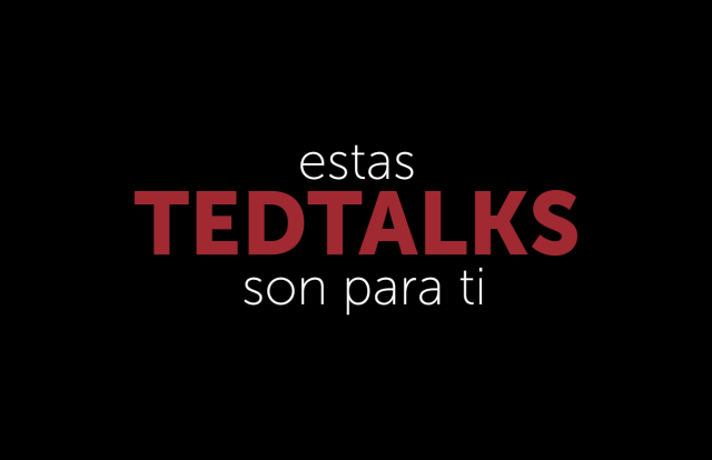Ted Talks para profesionales