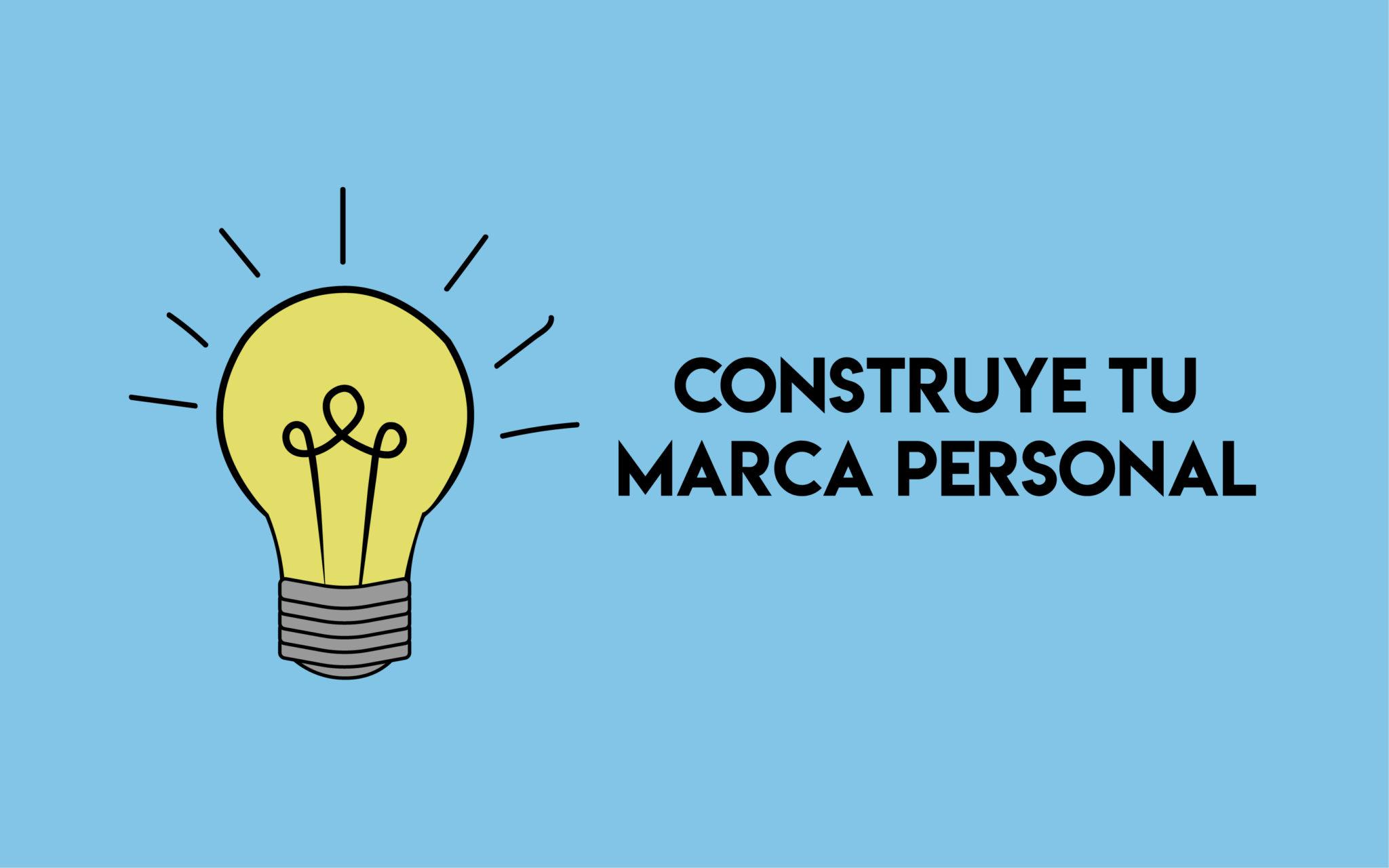 Construye tu marca personal | Profesionistas