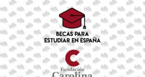 becas estudiar España fundacion carolina