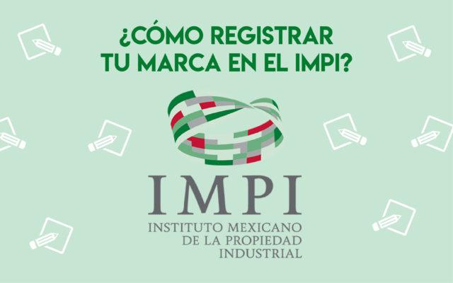 registrar marca en IMPI