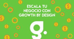 Escala negocio inversion growth design