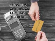 consejos tarjetas credito