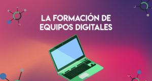 equipos trabajo digitales