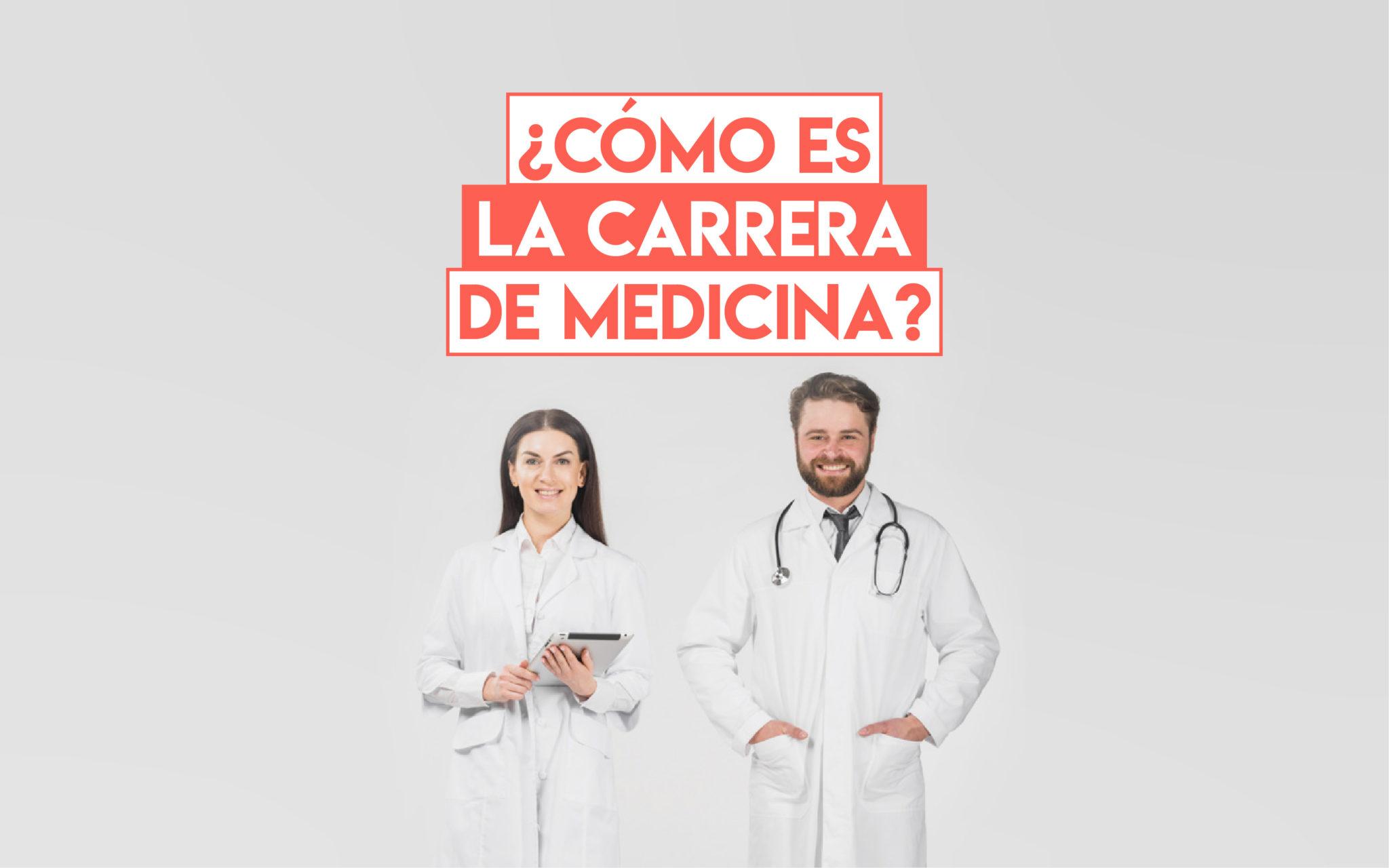 Cómo Es La Carrera De Medicina Profesionistas